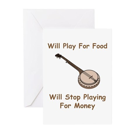 Banjo Stop Playing For Money Greeting Cards (Pk of