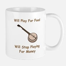 Banjo Stop Playing For Money Mug