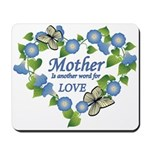 Mother's Love Heart Mousepad