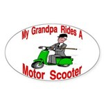 Grand Pa Rides A Motor Scoote Oval Sticker