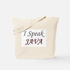 """""""I Speak Java"""" Tote Bag"""