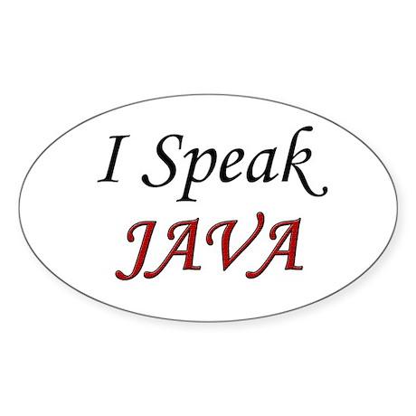 """""""I Speak Java"""" Oval Sticker"""