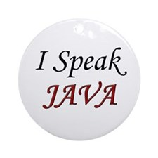 """I Speak Java"" Ornament (Round)"