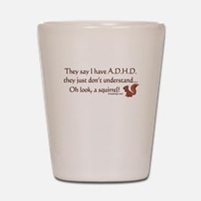 ADHD Squirrel Shot Glass