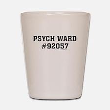 Psych Ward Shot Glass