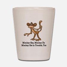 Monkey See... Shot Glass