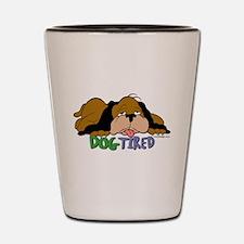Dog Tired Shot Glass