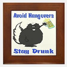Funny Stay Drunk Framed Tile