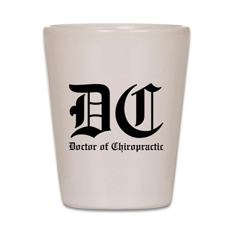 Doctor of Chiropractic Shot Glass