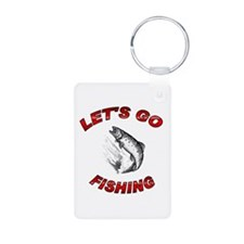 Lets Go fishing Keychains