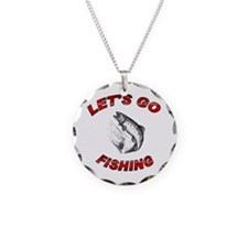 Lets Go fishing Necklace