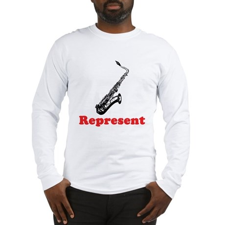 Saxophone Represent Long Sleeve T-Shirt