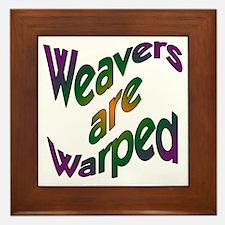 Weavers are Warped Framed Tile