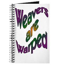 Weavers are Warped Journal