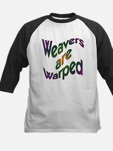 Weavers are Warped Tee