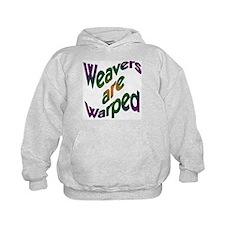 Weavers are Warped Hoodie