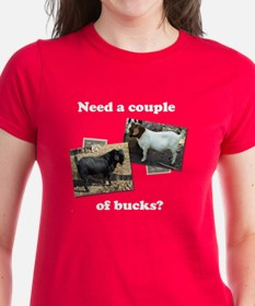 Need A Couple of Bucks Tee