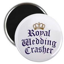 Royal Wedding Crasher Magnet