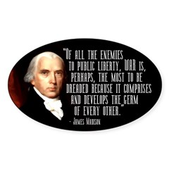 James Madison Quote on War bumper sticker