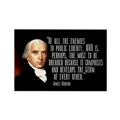 James Madison Quote on War - magnet