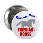 Ride With Pride Friesian Horse Button