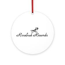 Rosebud Records Ornament (Round)