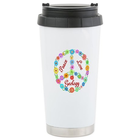 Peace Love Geology Stainless Steel Travel Mug