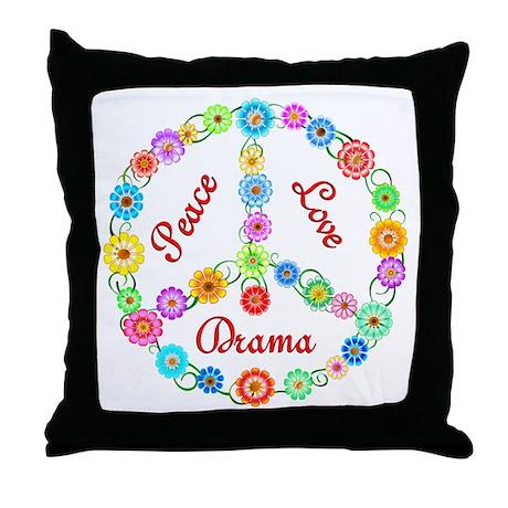 Peace Love Drama Throw Pillow