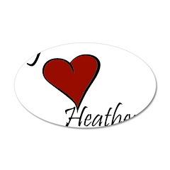 I love Heather 22x14 Oval Wall Peel