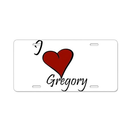 I love Gregory Aluminum License Plate