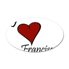 I love Francisco 38.5 x 24.5 Oval Wall Peel