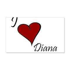I love Diana 22x14 Wall Peel