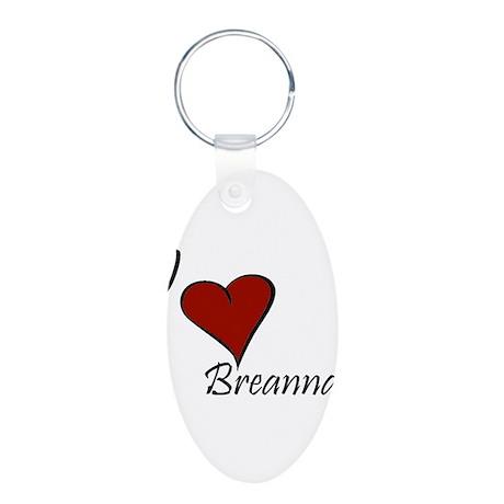 I love Breanna Aluminum Oval Keychain