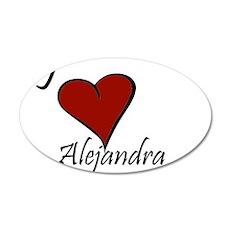 I love Alejandra 22x14 Oval Wall Peel