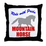 Ride With Pride Mountain Horse Throw Pillow