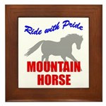 Ride With Pride Mountain Horse Framed Tile