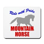 Ride With Pride Mountain Horse Mousepad