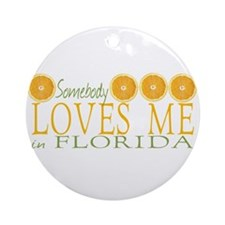 Somebody Loves Me in Florida Ornament (Round)