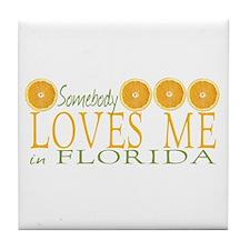 Somebody Loves Me in Florida Tile Coaster
