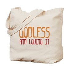 Godless Tote Bag