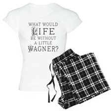 Funny Wagner Music Quote Pajamas