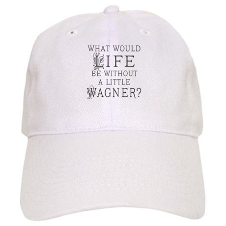 Funny Wagner Music Quote Cap