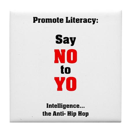 Say No to Yo Tile Coaster