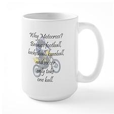 Why Motocross? Mug