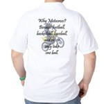Why Motocross? Golf Shirt