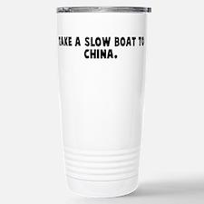 Funny On a boat Travel Mug