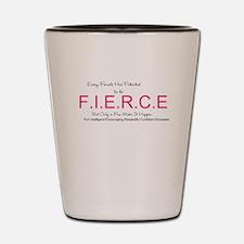 Fierce Potential1 Shot Glass