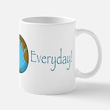 Earth Day is Everyday Mug