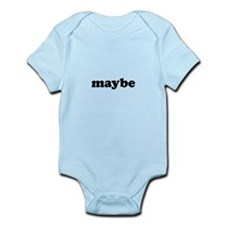 Maybe Infant Bodysuit