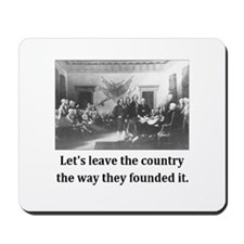 Like They Founded It. Mousepad